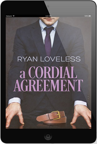 A Cordial Agreement by Ryan Loveless Release Blast, Excerpt & Giveaway!