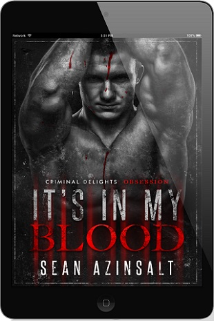 It's In My Blood by Sean Azinsalt Blog Tour & Giveaway!