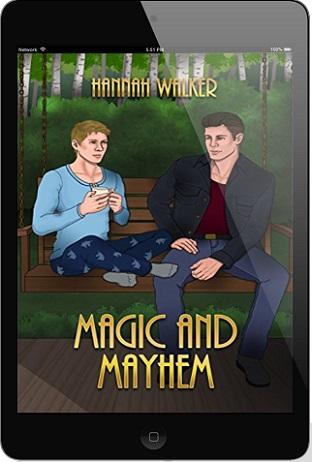 Magic and Mayhem by Hannah Walker