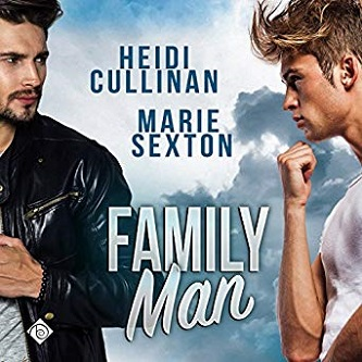 Heidi Cullinan and Marie Sexton - Family Man Audio Cover g3rd9