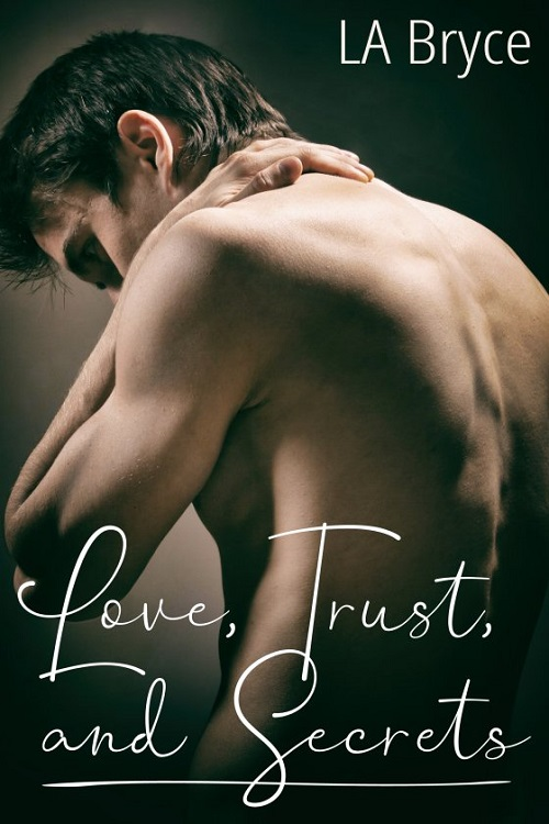 L.A. Bryce - Love, Trust & Secrets Cover 347hna