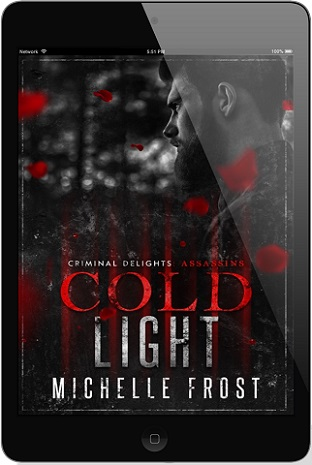 Cold Light by Michelle Frost Release Blast, Excerpt & Giveaway!