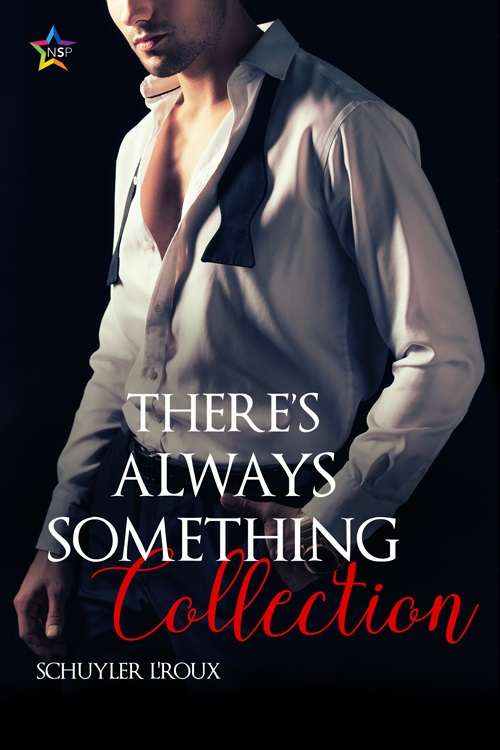 Schuyler L'Roux - There's Always Something Collection Cover 82330jha