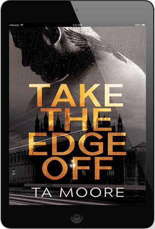 T.A. Moore - Take The Edge Off 3d Cover 2387asn