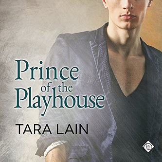 Tara Lain - Prince Of The Playhouse Audio Cover 3548hj