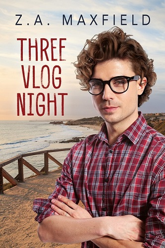 Z.A. Maxfield - Three Vlog Night Cover s 32kif3