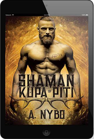 The Shaman of Kupa Piti by A. Nybo Book Blast & Excerpt!