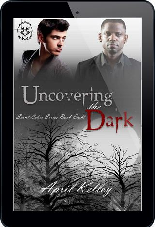 Uncovering the Dark by April Kelley