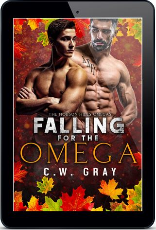 Falling For the Omega by C.W. Gray