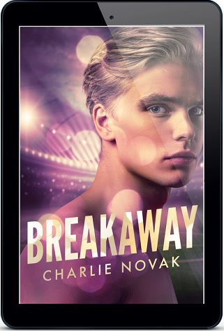 Breakaway by Charlie Novak Blog Tour, Excerpt & Giveaway!