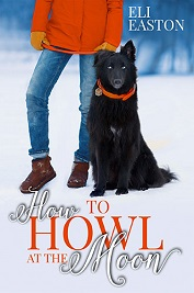 Eli Easton - 01 - How to Howl at the Moon Cover 83474u