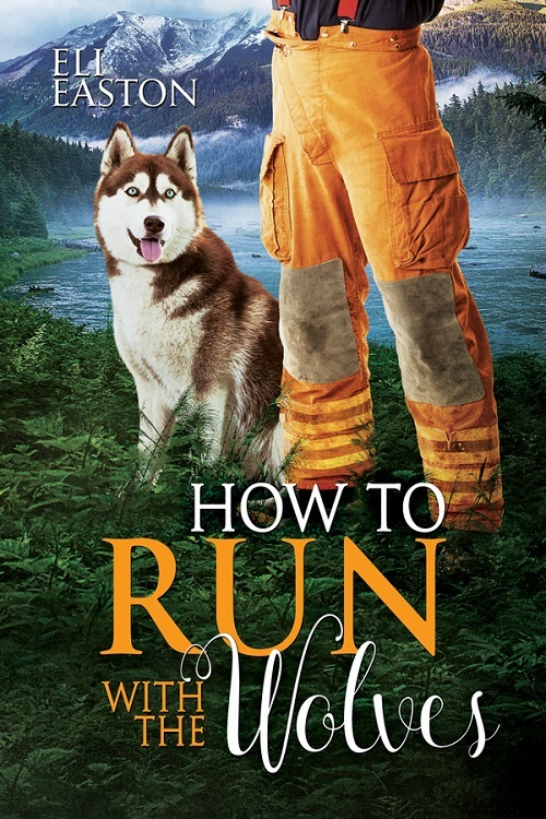 Eli Easton - How To Run With The Wolves Cover 7j4hu4