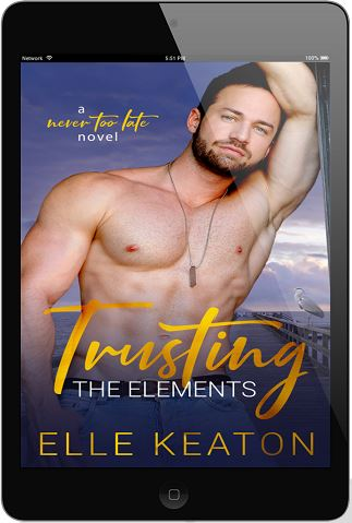 Trusting The Elements by Elle Keaton Release Blast & Giveaway!