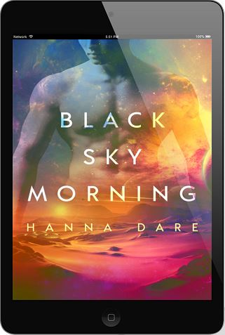 Black Sky Morning by Hanna Dare Release Blast, Excerpt & Giveaway!
