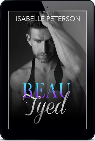 Beau Tyed by Isabelle Peterson Cover Reveal!