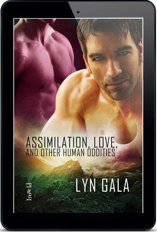 Assimilation, Love and Other Human Oddities by Lyn Gala
