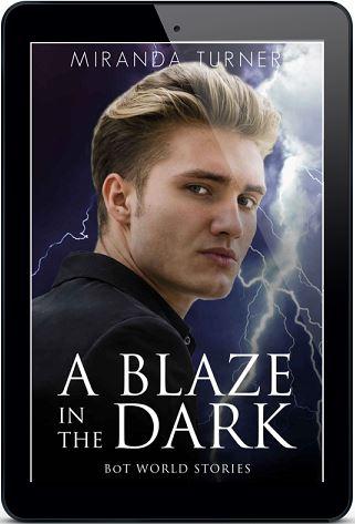 A Blaze in the Dark by Miranda Turner