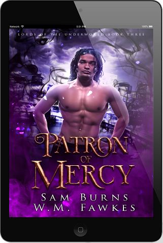 Patron Of Mercy by Sam Burns & W.M Fawkes Release Blast & Giveaway!