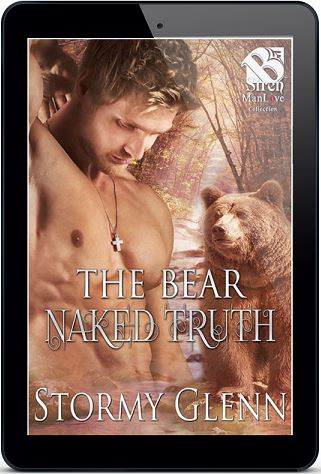 The Bear Naked Truth by Stormy Glenn