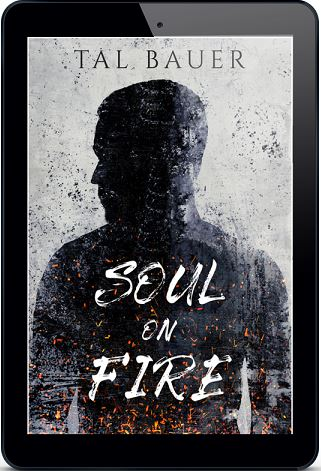 Soul On Fire by Tal Bauer Release Blast & Giveaway!