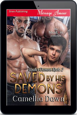 Saved by His Demons by Camellia Dawn