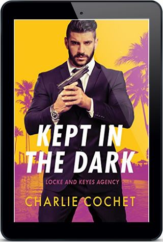 Kept in the Dark by Charlie Cochet