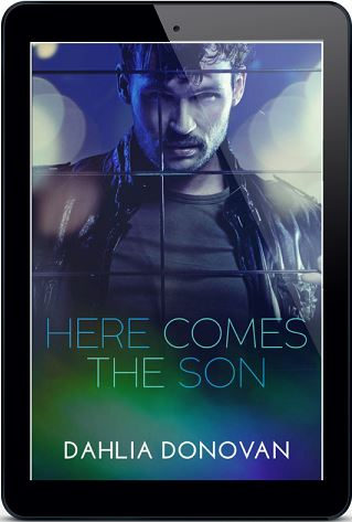 Here Comes the Son by Dahlia Donovan Blog Tour, Character Interview, Excerpt & Giveaway!