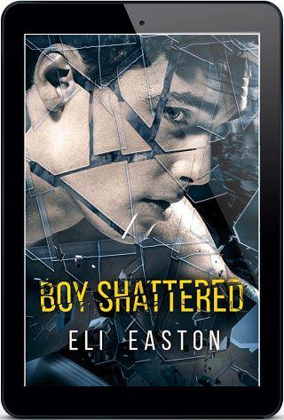 Eli Easton - Boy Shattered 3d Cover hy476g