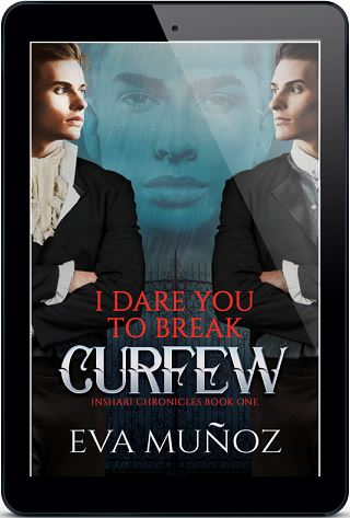 I Dare You to Break Curfew by Eva Muñoz Guest Post & Excerpt!