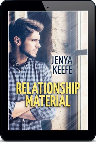 Relationship Material by Jenya Keefe Blog Tour, Playlist, Excerpt & Giveaway!