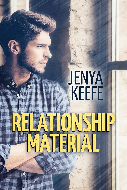 Jenya Keefe - Relationship Material Cover 4634th