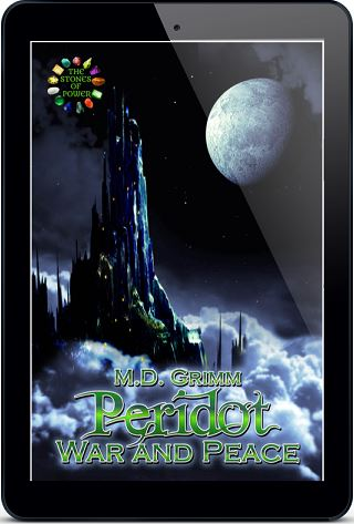 Peridot: War and Peace by M.D. Grimm (2nd Edition)