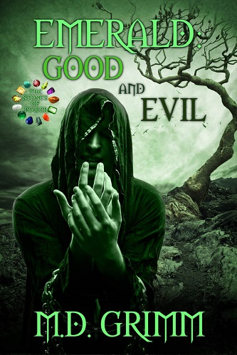 M.D. Grimm - 05 - Emerald Good and Evil Cover 363hy