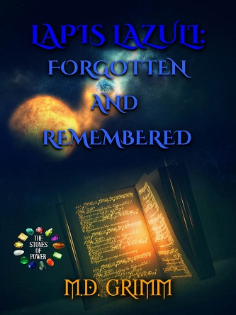 M.D. Grimm - 07 - Lapis Lazuli Forgotten and Remembered Cover 93i3k