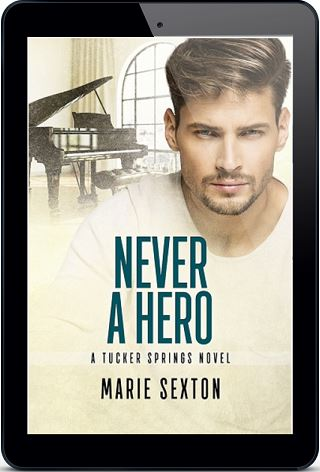 Never A Hero by Marie Sexton (2nd Edition)