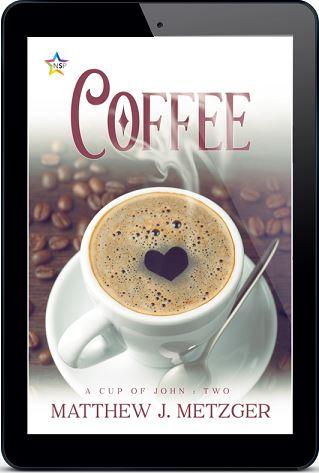 Coffee by Matthew J. Metzger Release Blast, Excerpt & Giveaway!