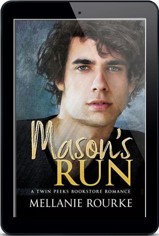 Mason's Run by Mellanie Rourke Blog Tour & Excerpt!