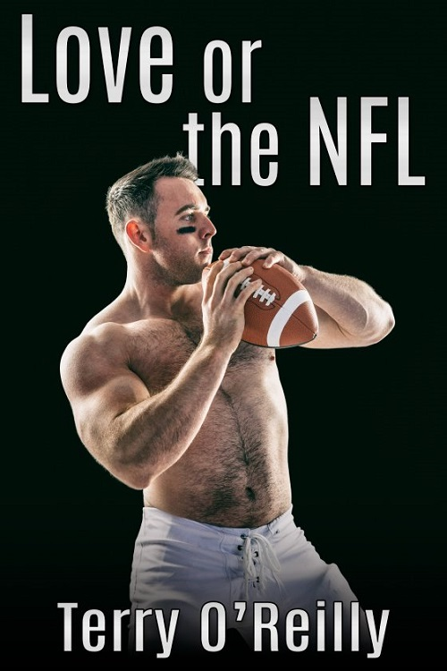 Terry O'Reilly - Love Or The NFL Cover ye748