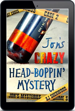 Jon's Crazy Head-Boppin' Mystery by A.J. Sherwood
