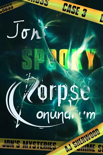 A.J. Sherwood - Jon's Spooky Corpse Conundrum Cover fer345