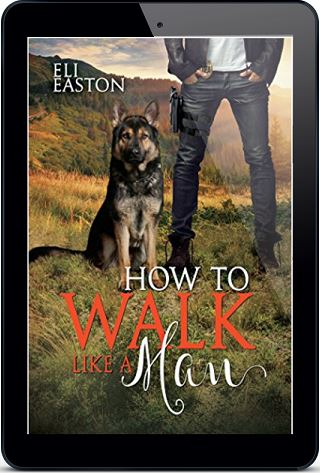 How to Walk Like A Man by Eli Easton *Dual Review*