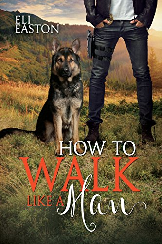Eli Easton - How To Walk Like A Man Cover t43494