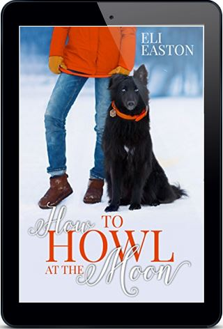 How to Howl at the Moon by Eli Easton *Dual Review*