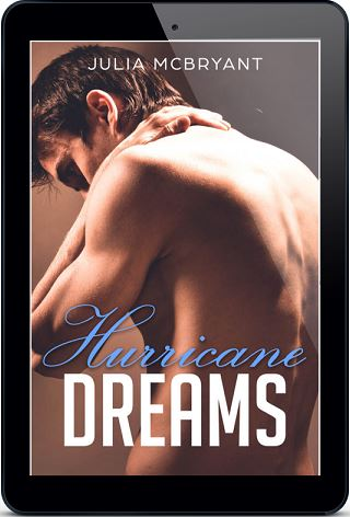 Hurricane Dreams by Julia McBryant Blog Tour, Character Interview, Excerpt & Giveaway!