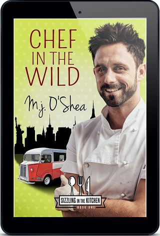 Chef in the Wild by M.J. O'Shea