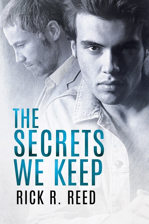 Rick R Reed - The Secrets We Keep Cover n43j89