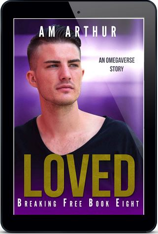 Loved by A.M. Arthur