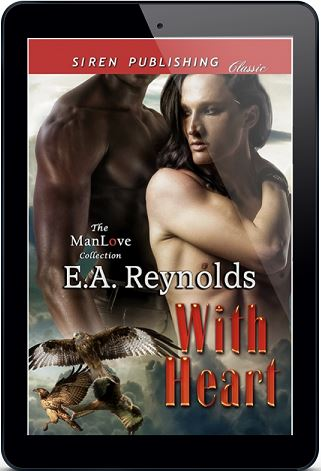 With Heart by E.A. Reynolds