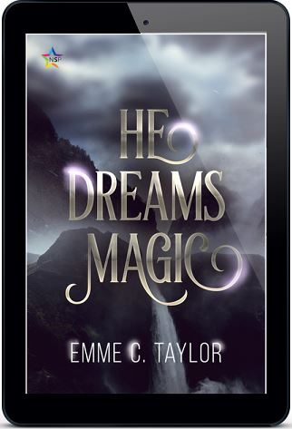 He Dreams Magic by Emme C. Taylor Release Blast, Excerpt & Giveaway!