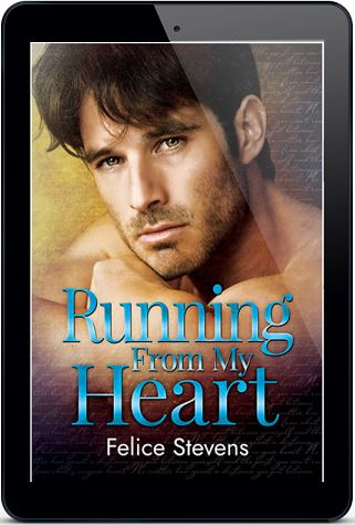 Running From My Heart by Felice Stevens Release Blast & Giveaway!